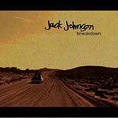 Breakdown by Jack Johnson