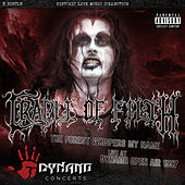 The Forest Whispers My Name (Live At Dynamo Open Air / 1997) by Cradle of Filth