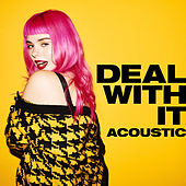 Deal With It (Acoustic) by Girli