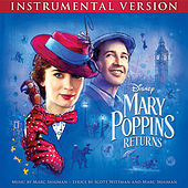 Mary Poppins Returns (Instrumental Version) by Marc Shaiman