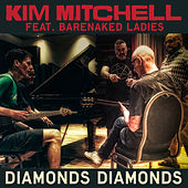 Diamonds, Diamonds von Kim Mitchell