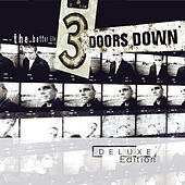 The Better Life (Deluxe Edition) de 3 Doors Down
