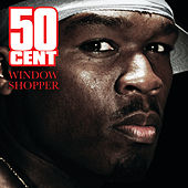 Window Shopper by 50 Cent