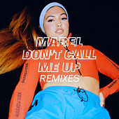 Don't Call Me Up (Remixes) de Mabel