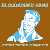 Foxtrot de Bloodhound Gang