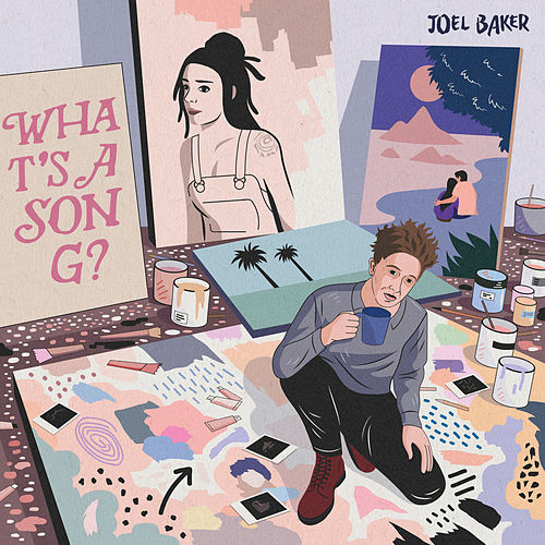 What's A Song by Joel Baker