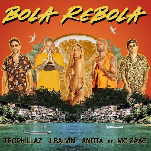 Bola Rebola van Tropkillaz, J Balvin, Anitta