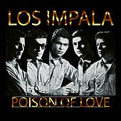Poison of Love by Impala