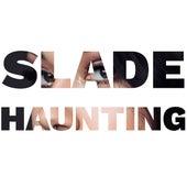 Haunting de Slade