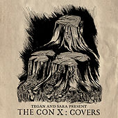 Tegan And Sara Present The Con X: Covers van Various Artists