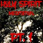 Holy Spirit Meditation, Pt. 1 by Richard Thomas