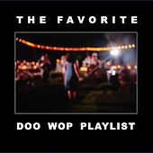 The Favorite Doo Wop Playlist de Various Artists