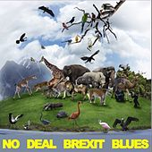 No Deal Brexit Blues by Various Artists