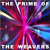 The Prime of The Weavers von The Weavers