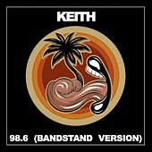 98.6 (Bandstand Version) by Keith (Rock)