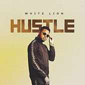 Hustle by White Lion