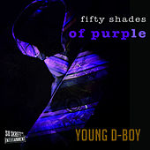 Fifty Shades of Purple von Young D-Boy