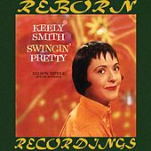 Swingin' Pretty (HD Remastered) by Keely Smith