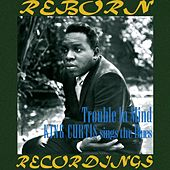 Trouble In Mind (HD Remastered) de King Curtis