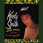 Swing, You Lovers (HD Remastered) by Keely Smith