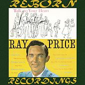 Talk to Your Heart (HD Remastered) von Ray Price