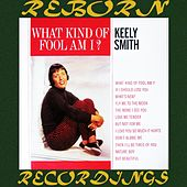 What Kind of Fool Am I? (HD Remastered) by Keely Smith