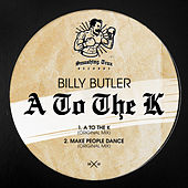 A To The K - Single by Billy Butler