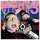 Night Attack 3: Too Old to Talk by Brian Brushwood and Justin Robert Young