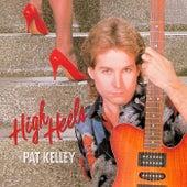 High Heels by Pat Kelley