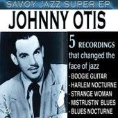 Savoy Jazz Super EP: Johnny Otis by Johnny Otis