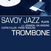 Savoy Jazz Plays Trombone by Various Artists