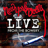 Live From The Bowery (Live At The Bowery Ballroom / NYC, NY / 2011) by New York Dolls
