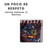 Un Poco De Respeto by Trydsen Demoura