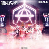 Friends by King Arthur
