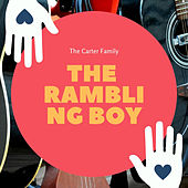 The Rambling Boy by Various Artists