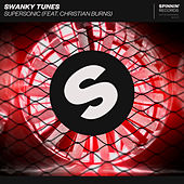 Supersonic (feat. Christian Burns) von Swanky Tunes