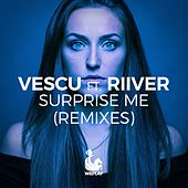 Surprise Me (Remixes) by Vescu