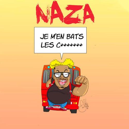 Je m'en bat les couilles by Naza