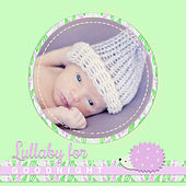 Lullaby for Goodnight – Songs for Baby, Gentle Sounds, Calming Melodies to Bed, Deep Sleep by Lullaby Land