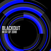 Blackout: Best Of 2018 de Various Artists