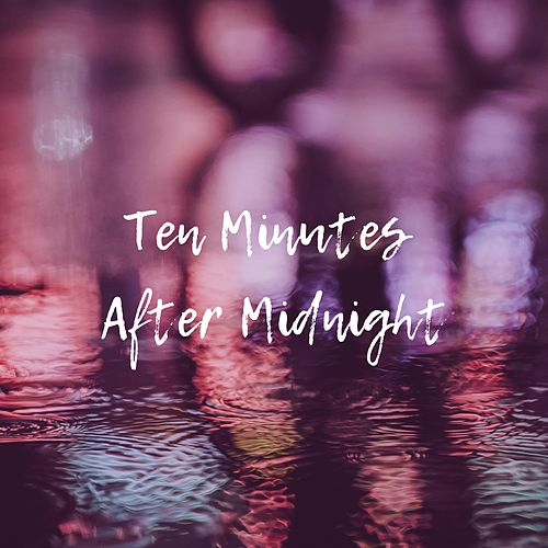 Ten Minutes After Midnight von Luciano
