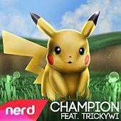Champion by NerdOut
