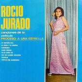 Proceso a una Estrella by Rocio Jurado