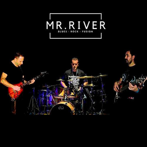 Mr. River by MR. River