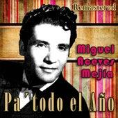 Pa'todo el año (Remastered) by Miguel Aceves Mejia