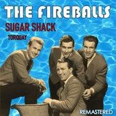 Sugar Shack & Torquay (Remastered) von The Fireballs