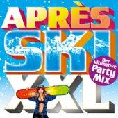 Après Ski XXL: Der ultimative Party Mix von Various Artists