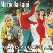 Alla festa di paese, Vol. IV di Mario Battaini
