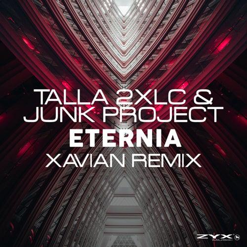 Eternia (Xavian Remix) by Talla 2XLC