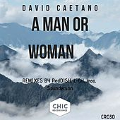 A Man or Woman de David Caetano